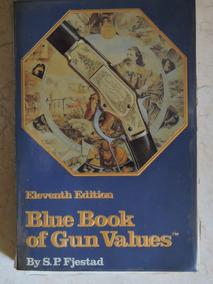 Blue Book Gun Values 1990 Catalogo Armas 900 Pgs Ingles