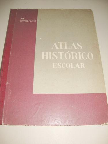 Atlas Histórico Escolar - 6º Edição (mec)