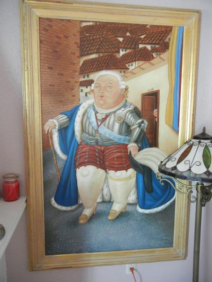 Pintura Botero Luis Xiv De Visita En Medellín Oleo