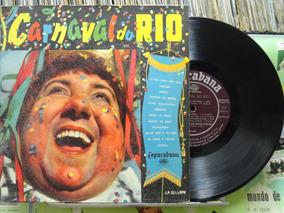 Carnaval Do Rio Marchas Gilberto Alves Jorge Veiga Lp 10 Pol