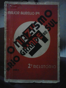 Rio Grande Do Sul O Nazismo No - Razoável Estado Major Py