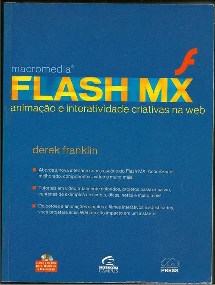 Livro: Flash Mx - Interatividade E Criatividade Na Web + Cd