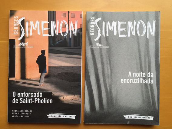 2 Livros Simenon A Noite Na Encruzilhada E Enforcado De Sain