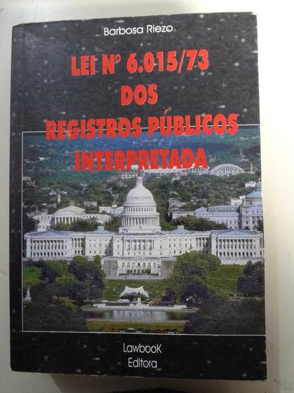 Livro Lei Nº 6015/73 Dos Registros Publicos Interpretada