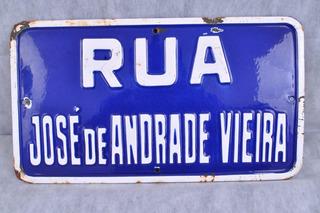 Antiga Placa Rua Em Ágata Rua Jose De Andrade Vieira