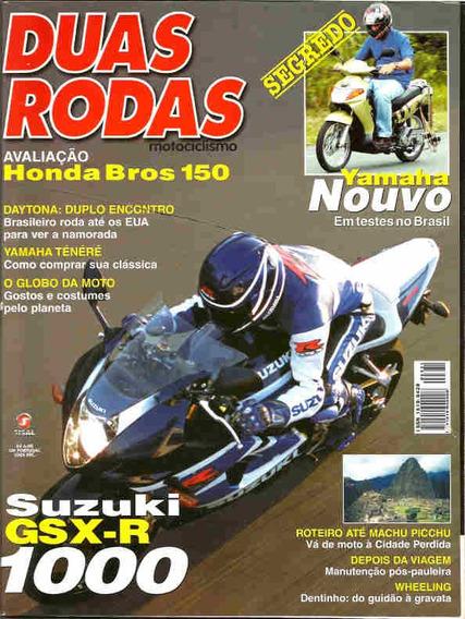Duas Rodas 331 * Suzuki Gsx-r 1000 * Yamaha Nouvo * Bros 150
