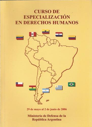 Curso De Especialización En Derechos Humanos 2007 Nuevo