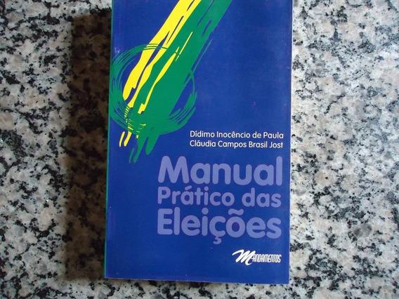 Manual Prático Das Eleições * Frete Grátis*