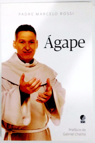 Ágape - Livro Novo - Padre Marcelo Rossi