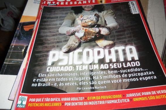 Revista Super Interessante - Psicopata : Cuidado, Tem Um