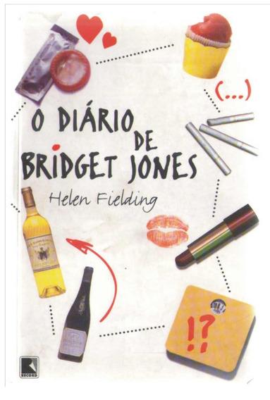 O Diá Rio De Bridget Jones - Helen Fiellding