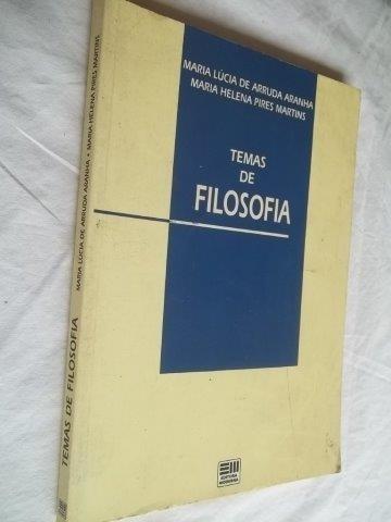Livro Temas De Filosofia - Maria Lucia Arruda - Escolha Capa