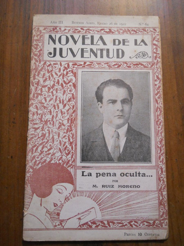 M.ruiz Moreno. La Pena Oculta. Novela De La Juventud. 1922.-