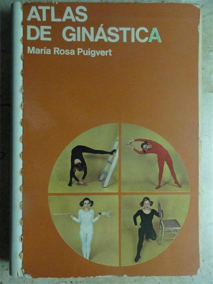 Atlas De Ginástica - Maria Rosa Puigvert Educação Física