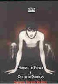 Espiral De Fuego Y Canto De Sirenas - Torres - Teatro Vivo