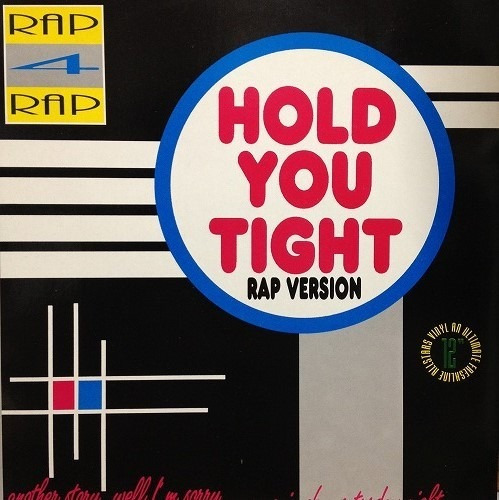 Rap 4 Rap - Hold You Tight Rap Version