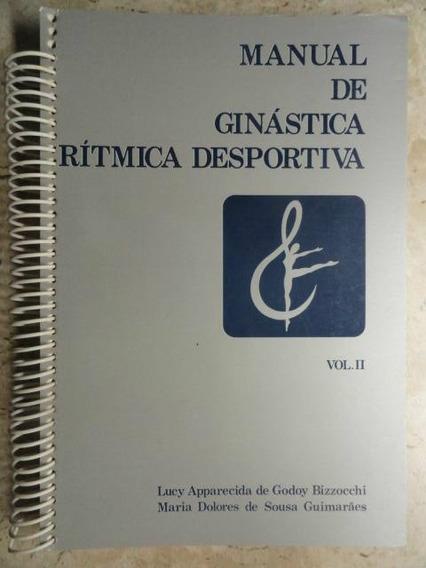 Ginástica Ritmica Desportiva - Regras Educação Física Vol 2