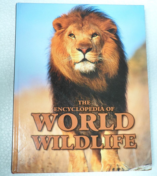 Livro The Encyclopedia Of World Wildlife - Ilustrado