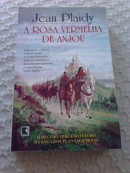 A Rosa Vermelha De Anjou - Jean Plaidy - Saga Plantagenetas