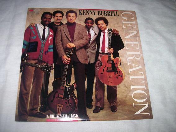 Kenny Burrell - Lp / Vinil Generation Importado (clapton)