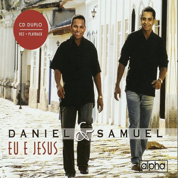 Cd Daniel E Samuel Eu E Jesus Cd+pb Duplo