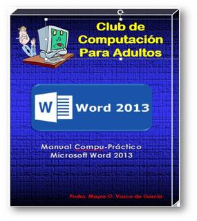 Computación Para Adultos Word 2013