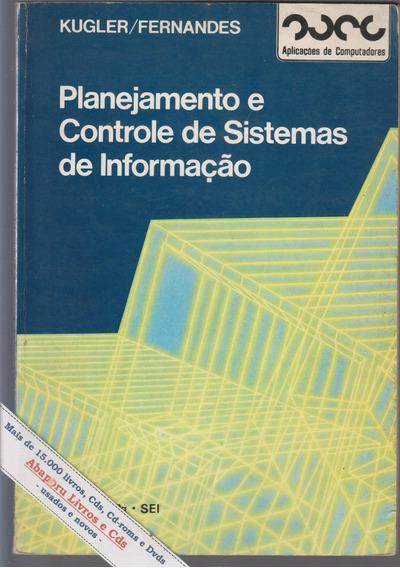 Planejamento E Controle De Sistemas De Informação - Kugler