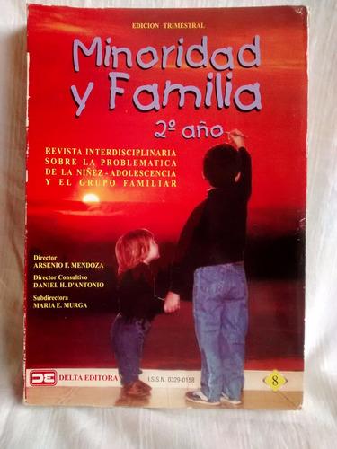 Imagen 1 de 5 de Revista Minoridad Y Familia 2 Año Nº8  Arsenio Mendoza Delta