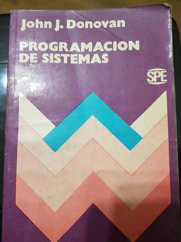Libro Programacion De Sistemas. Autor Donovan