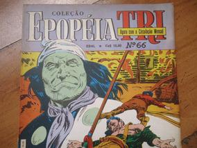 Epopéia Tri #66 Ano 1987 O Último Apache