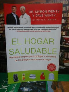 El Hogar Saludable, Dr. Myrin Wentz, Salud.