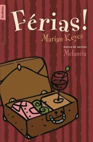 Livro Férias! Marian Keyes