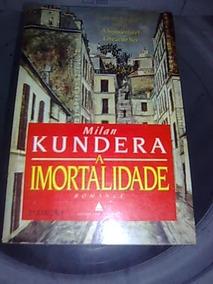 A Imortalidade....livro Raro E Superinteressante..