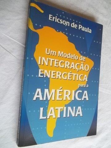 * Livros - Ericson De Paula - Um Modelo De Integração
