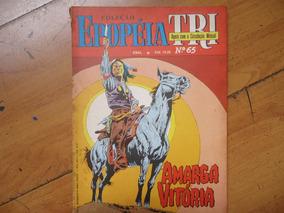 Epopéia Tri #65 Ano 1987 Amarga Vitória