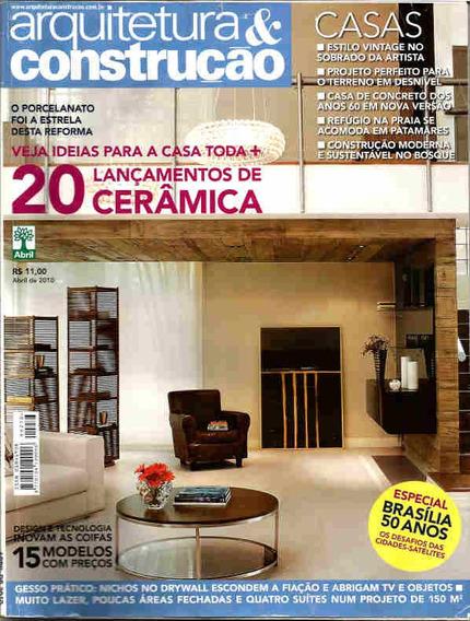 Arquitetura & Construção 276 * Abr/10