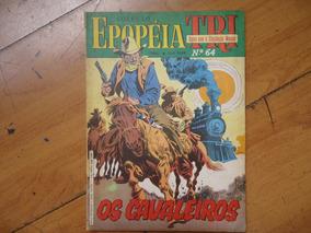 Epopéia Tri #64 Ano 1986 Os Cavaleiros