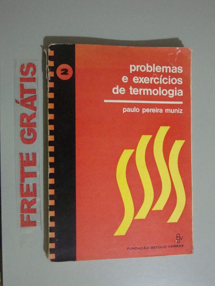 Livro Física - Problemas E Exercícios De Termologia