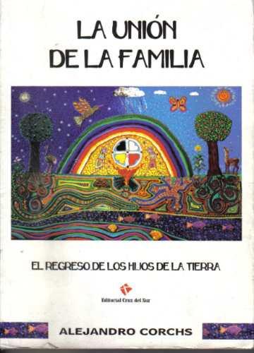 La Union De La Familia - Alejandro Corchs