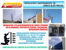 Instalacion De Cerco Electrico, Concertina Y Mantenimiento
