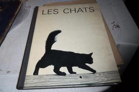 Livro Les Chats - Gatos - 1961 Em Frances Ref 23