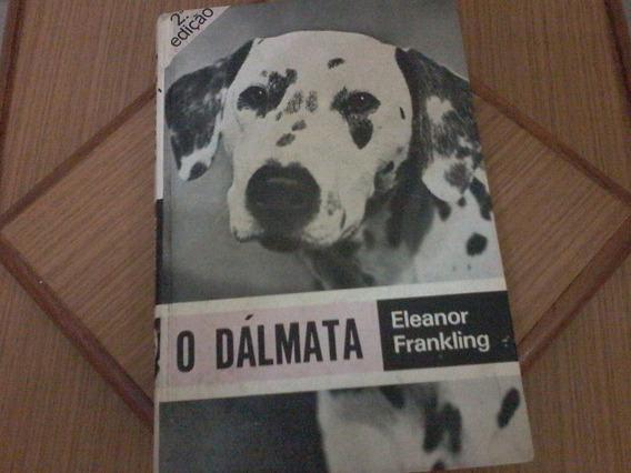 Livro O Dalmata Eleanor Frankling