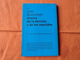 León Rozitchner - Acerca De La Derrota Y De Los Vencidos