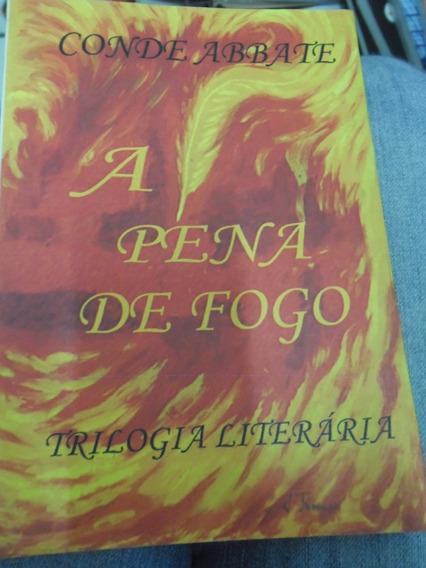 Livro - A Pena De Fogo - Trilogia Literária - Conde Abbate