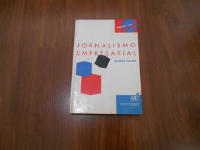 Jornalismo Empresarial - Juarês Palma