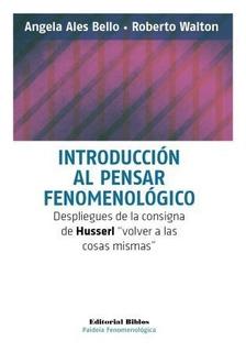 Introducción Al Pensar Fenomenológico Roberto J. Walton (bi)