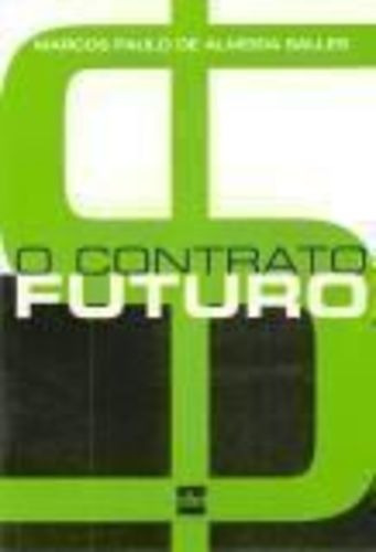 Livro O Contrato Futuro Marcos Paulo De Almeida Salles