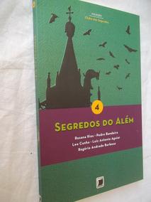 * Livro Segredos Do Além - Rosana Rios Pedro Bandeira Leo
