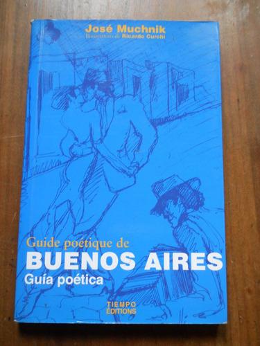 Jose Muchnik. Guia Poetica De Buenos Aires.
