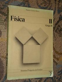 Livro Física Ii Sistema Pitágoras De Ensino